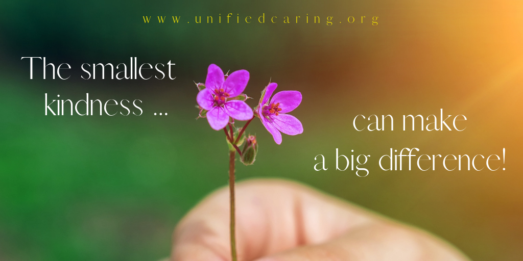 Small acts of caring create a great impact