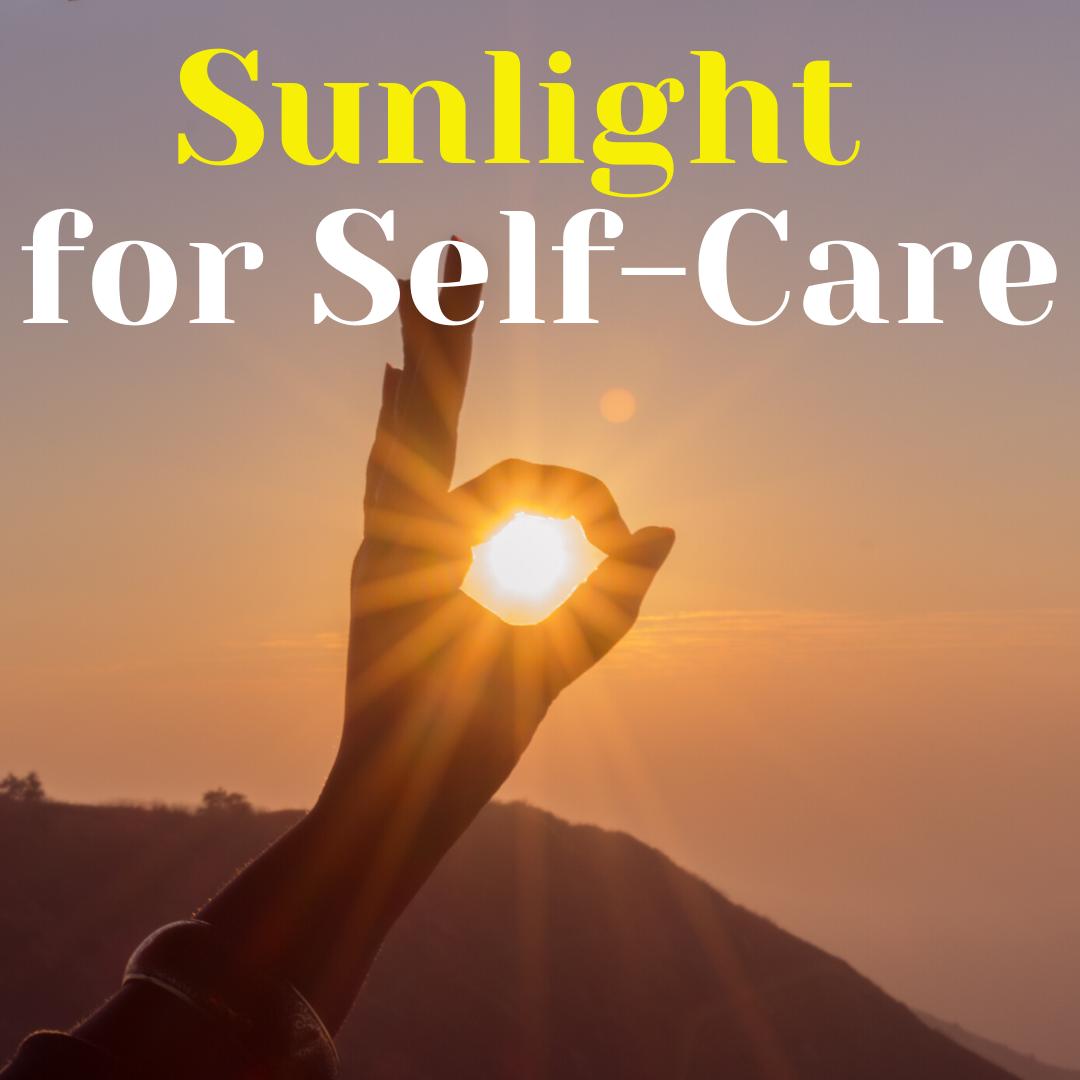 sunlight for self-care