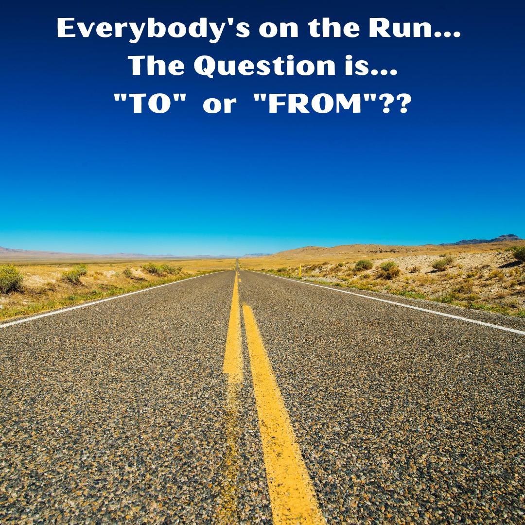 Everybody's on the Run