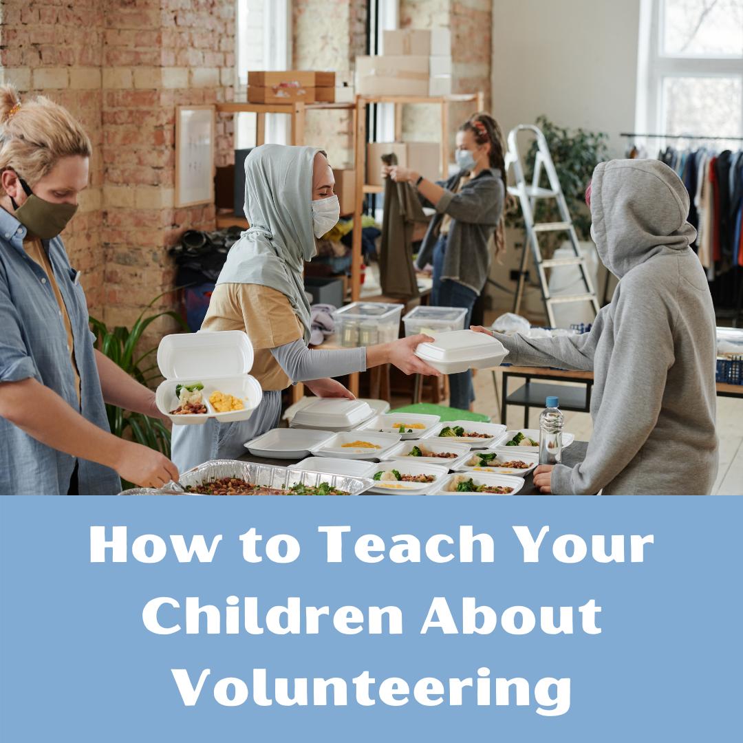teaching children about volunteering